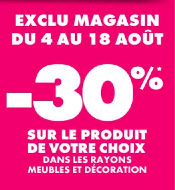 -30 % sur le produit de votre choix dans les rayons meubles et décoration