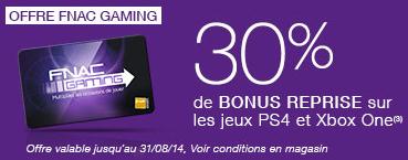 30% en Bonus FnacGaming sur la reprise des jeux PS4 ou Xbox ONE
