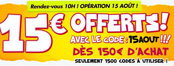 15€ de réduction dès 150€ d'achat