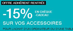 [Adhérents] 15% en chèque cadeau sur les accessoires pour l'achat d'un ordinateur ou d'une tablette