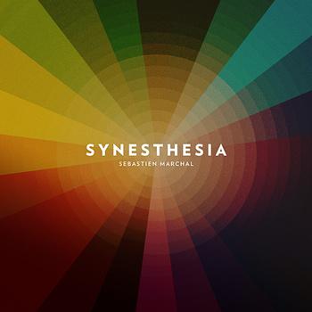 Album Synesthesia de Sébastien Marchal (Gratuit)