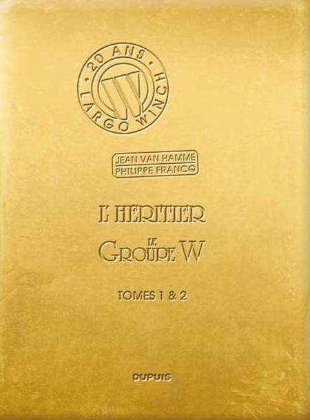 Ebook Largo Winch Diptyque Tome 1 L'Héritier et Tome 2 Le Groupe W gratuits