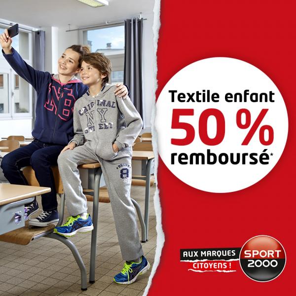 Jusqu'à 50% remboursés en 2 bons d'achat sur les textiles enfant