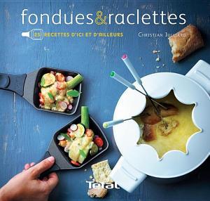 Livre numérique gratuit Fondues & raclettes - 25 recettes d'ici et d'ailleurs et 20 Recettes Gourmandes au chocolat