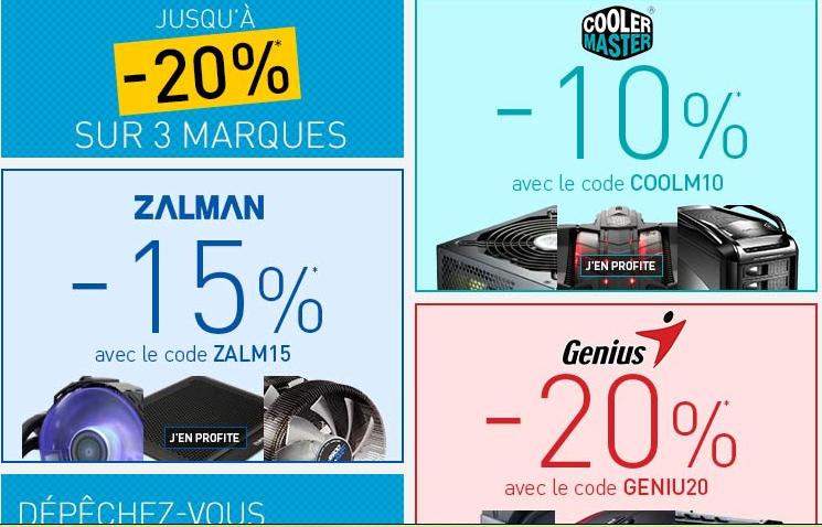 10% de réduction sur la marque Cooler Master, 15% sur Zalman et 20% sur Genuis