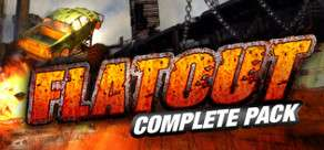 FlatOut Complete Pack sur PC (Steam)