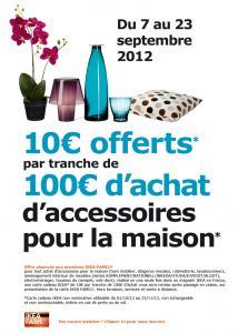 10 € offert par tranche de 100 € pour les achats accessoires de la maison.