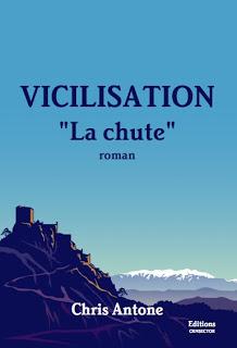"Roman ""Vicilisation"" de Chris Antone"