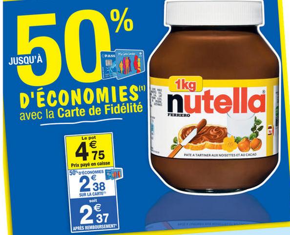Le pot de Nutella de 1 Kg (50% sur la carte)