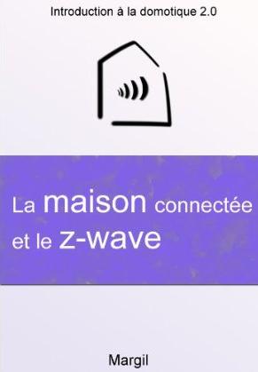 Livre sur la domotique Z-wave en format Kindle