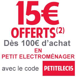 15€ de réduction dès 100€ d'achat en petit électroménager