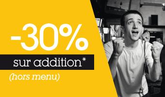 De 20 à 30% de réduction sur votre addition (hors menus)