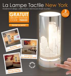 Lampe tactile New York offerte sans minimum d'achats !