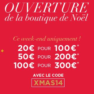 20€ de réduction dans la boutique de Noël dés 100€ d'achat (50€ dés 200€ et 100€ dés 300€)