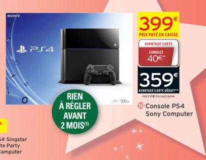 Console Sony PS4 (Avec 40€ en avantage fidélité)