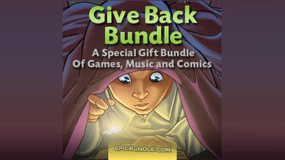 Give Back Bundle : 3 Jeux + 6 albums de Musique + 2 Bandes dessinées gratuit