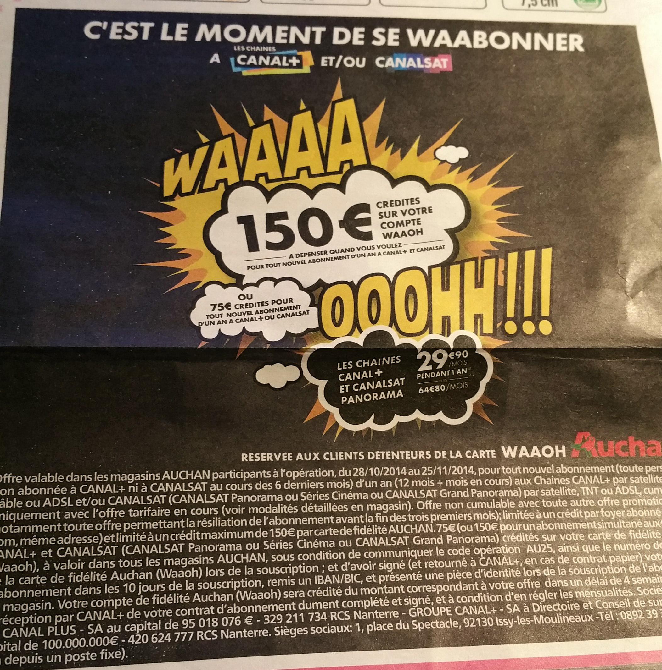 Abonnement Canal+ et CanalSat pendant à 1 an (avec 150€ sur la carte Waaoh) au tarif mensuel de