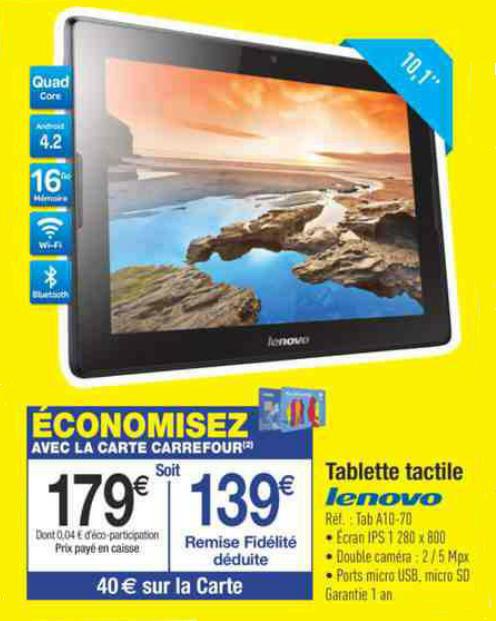 Tablette Lenovo A10-70 (30€ ODR et 40€ sur la carte)