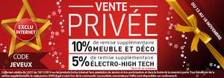 10% de réduction sur les rayons Meubles & Déco et 5% sur le rayon High-Tech