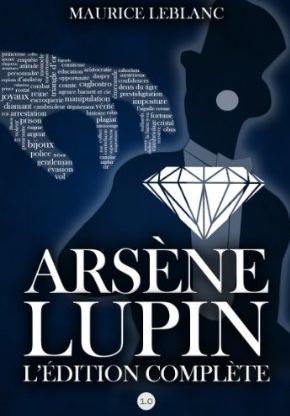 Ebook Arsène Lupin : L'édition complète