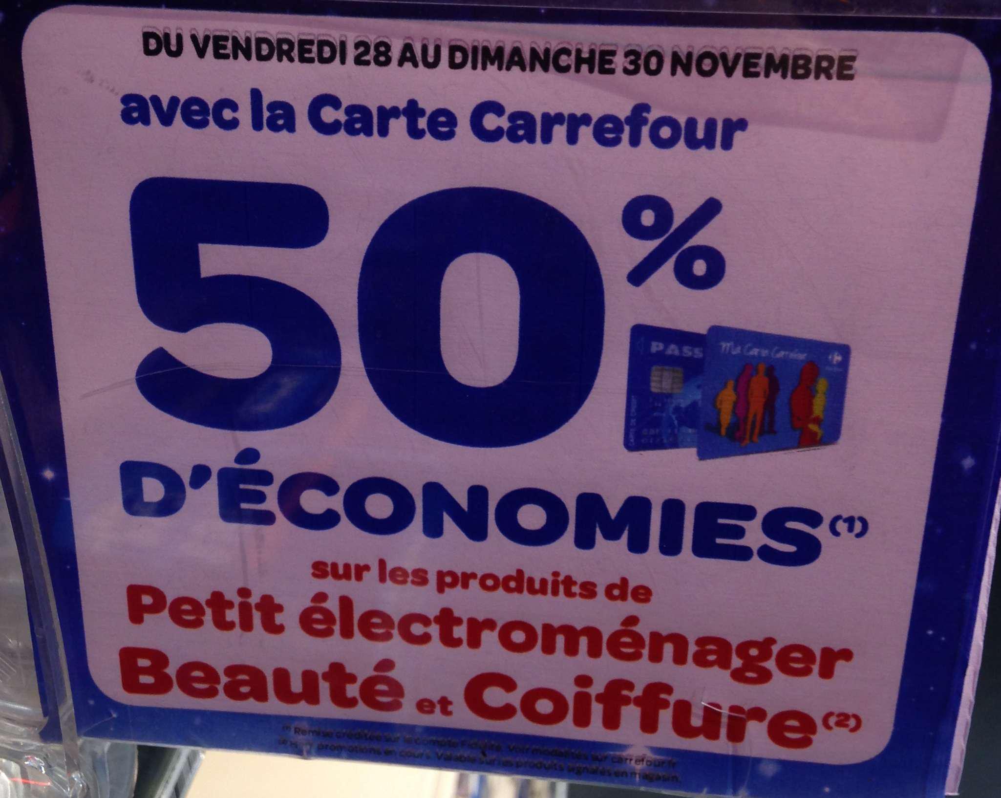 -50% sur la carte fidelité sur les rayons Petit électroménager, Beauté et Coiffure