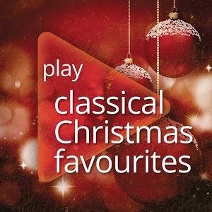 """2 Albums de Noël """"Play Classical: Christmas Favourites"""" et """"Play Classical: Christmas"""" Gratuit"""