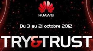 Testez gratuitement un smartphone Huawei