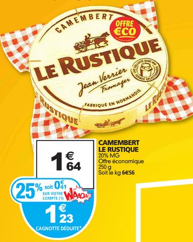 Camembert le Rustique (25% sur la carte + BDR de 0.40€)