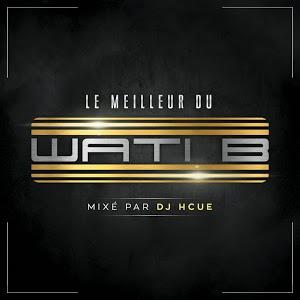 Album Le meilleur du Wati B (ou de La Fouine) gratuit