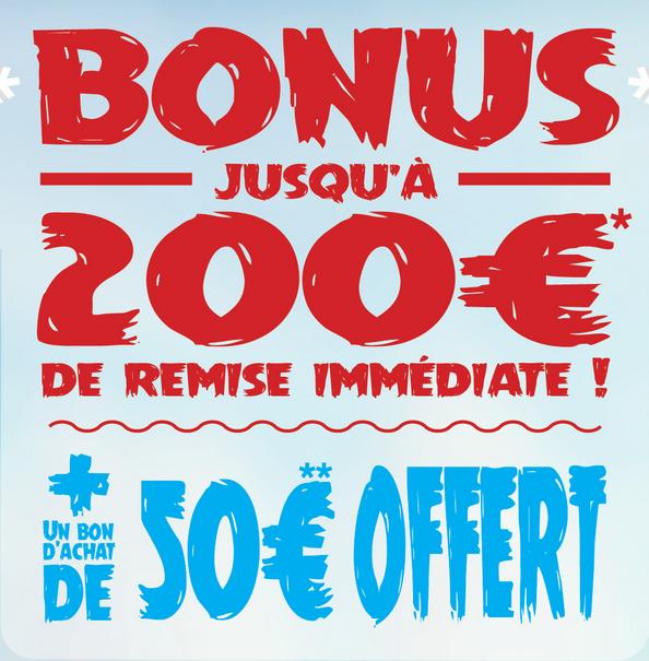 de 15 à 200€ de remise sur tout le site + 50€ de bon d'achat pour toute commande supérieure à 400€