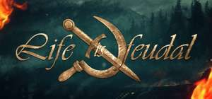 Life is Feudal - Your Own sur PC (Steam)