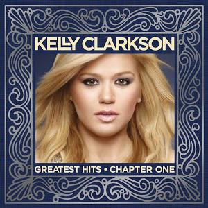 L'album de Kelly Clarkson - Greatest Hits (Chapter one) Gratuit