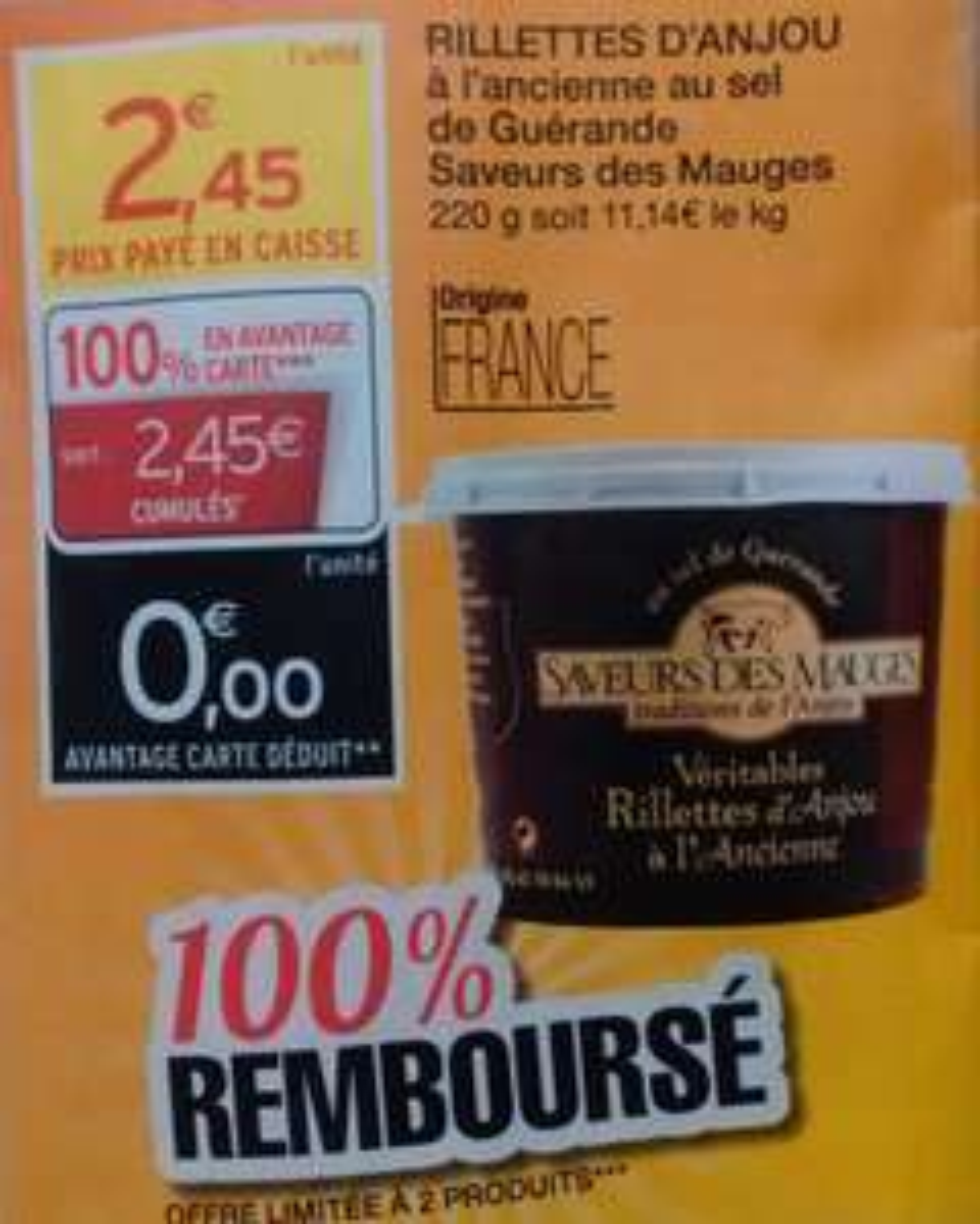 Rillettes d'Anjou Saveur des mauges 220g gratuit (via carte magasin)