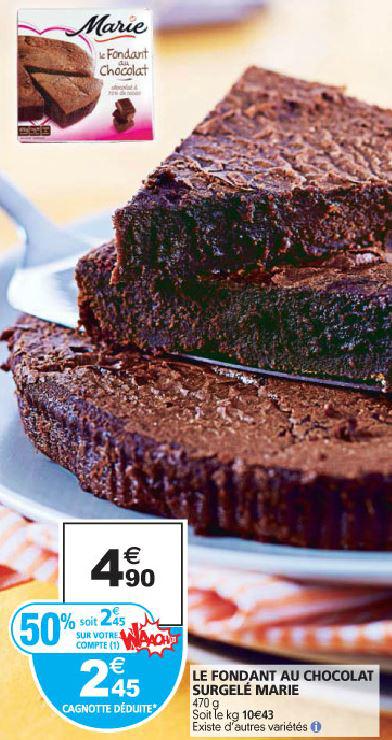 Fondant au chocolat surgelé Marie (50% carte + Shopmium)
